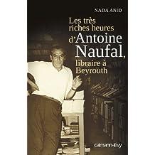 Les Très riches heures d'Antoine Naufal : Libraire à Beyrouth (Documents, Actualités, Société)