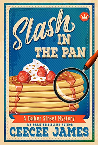 Slash in the Pan (Baker Street Cozy Mysteries Book 5) (English Edition) -