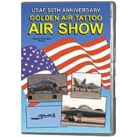 USAF 50TH ANNIVERSARY - GOLDEN AIR TATTOO AIR SHOW