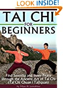 #3: Tai Chi for Beginners: Find Serenity and Inner Peace through the Ancient Art of Tai Chi  (Tai Chi Chuan | Taijiquan)