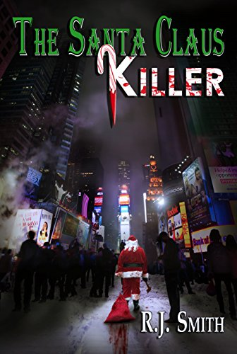 The Santa Claus Killer (FBI Serial Killer Task Force Book 1) (English Edition)