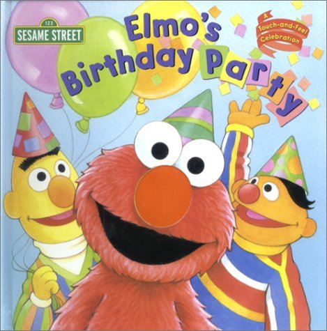 Elmo's Birthday Party (Touch-and-Feel) by Random House (2002-10-22) (Party Elmo)