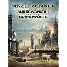 Maze Runner - Die Auserwählten In Der Brandwüste [dt./OV]