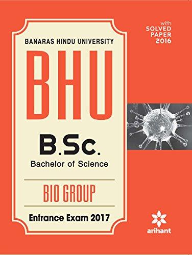 BHU B.Sc Bio Group Entrance Exam 2017