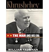 [(Khrushchev: the Man and His Era )] [Author: William Taubman] [Mar-2003]