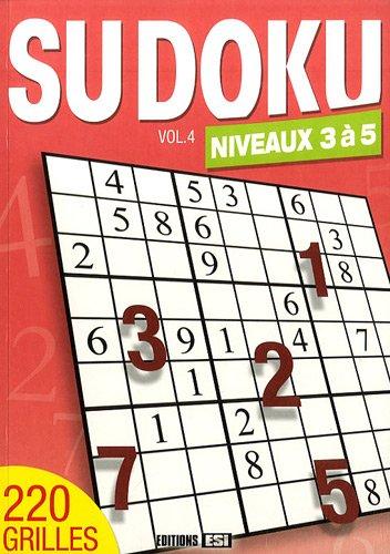 Sudoku : Volume 4, Niveaux 3 à 5