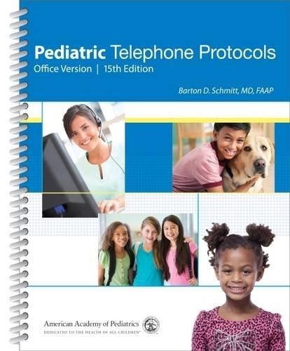 Pediatric Telephone Protocols (2015-10-30)