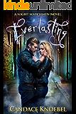 Everlasting (The Night Watchmen Series Book 1)