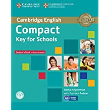 Compact Key for Schools Student's Pack Student's Book without Answers with CD-ROM, Workbook without Answers with Audio CD
