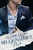 Billionaire's Bet: A Standalone Novel (An Alpha Billionaire Romance Love Story) (Billionaires - Book #12)