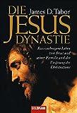 Die Jesus-Dynastie - James D. Tabor