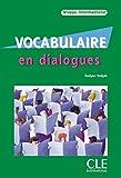 Vocabulaire en dialogues - Niveau intermediaire, m. Audio-CD