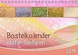 Bastelkalender Natur-Texturen 2019 (Tischkalender 2019 DIN A5 quer): Monatskalender mit 12 Hintergrund-Motiven aus der Natur (Monatskalender, 14 Seiten ) (CALVENDO Hobbys)