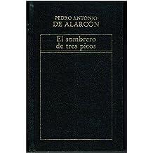 El Sombrero de Tres Picos (Historia de la Literatura Española)