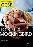To Kill a Mockingbird: York Notes for GCSE