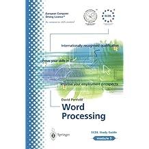 Ecdl Module 3: Word Processing: ECDL - The European PC Standard (European Computer Driving Licence, Band 3)
