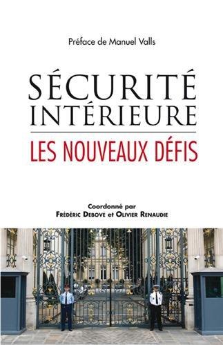 Sécurité intérieure - Les nouveaux défis