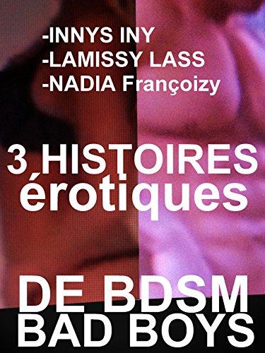 Couverture du livre 3 ROMANS érotiques COMPILATION érotique de BDSM CHAUD: 3 HISTOIRES érotiques CHAUDES POUR ADULTES( -18)
