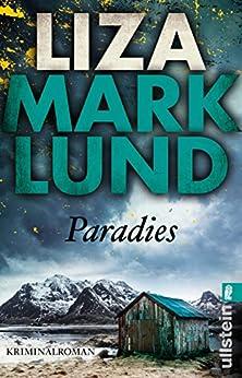 Paradies: Kriminalroman (Ein Annika-Bengtzon-Krimi 3)