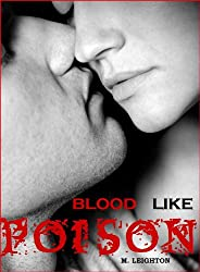 Blood Like Poison: For the Love of a Vampire (Blood Like Poison Series Book 1) (English Edition)