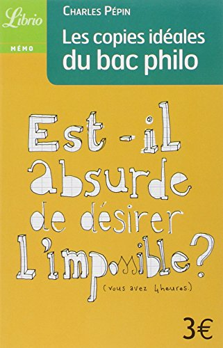 Les copies idales du Bac philo