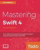 Mastering Swift 4 - Fourth Edition