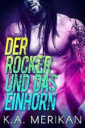 Der Rocker und das Einhorn (gay romance) (The Underdogs DE 1)