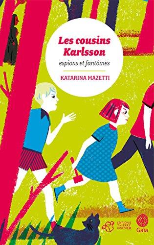 Les cousins Karlsson Tome 1 - Espions et fantômes eBook: Mazetti ...