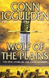 Wolf of the Plains (Conqueror, Book 1)