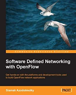 Software Defined Networking with OpenFlow von [Azodolmolky, Siamak]