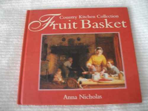 Fruit Basket (Country Kitchen Collection Series)