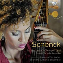 SCHENCK: Suites for Viola da Gamba