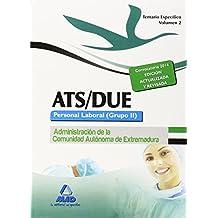 ATS/DUE. Personal Laboral (Grupo II) de la Administración de la Comunidad Autónoma de Extremadura. Temario Específico. Volumen II: 2