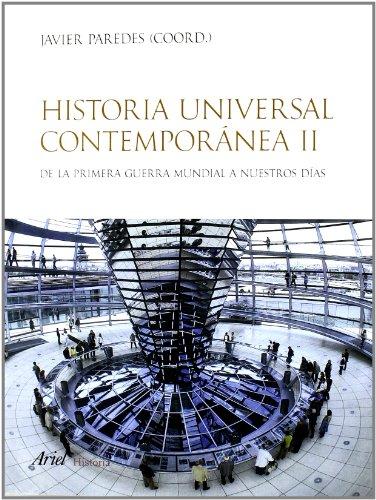 Historia universal contemporánea, vol. 2: De la primera guerra mundial a nuestros días (Ariel Historia) por Javier Paredes