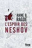 L' Espoir des Neshov   Ragde, Anne B.. Auteur