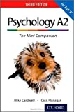 The Complete Companions: A2 Mini Companion for AQA A Psychology (Third Edition) (PSYCHOLOGY COMPLETE COMPANION)