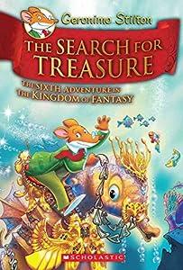 Kingdom of Fantasy #6: The Search for Treasure (Geronimo Stilton - Kingdom of Fantasy)