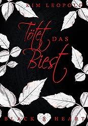 Black Heart - Band 08: Tötet das Biest (Urban Fantasy Serie)