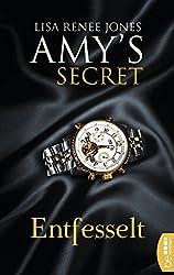 Entfesselt: Amy's Secret (Das Geheimnis der Miss Bensen 3)