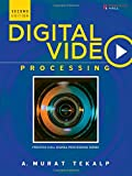 Tekalp: Digital Video Processing _c2 (Prentice Hall Signal Processing)