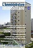 eBook Gratis da Scaricare L amministratore immobiliare Periodico indipendente degli amministratori di condominio 176 (PDF,EPUB,MOBI) Online Italiano