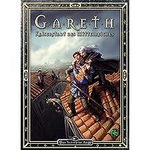 Gareth – Kaiserstadt des Mittelreiches (Das Schwarze Auge: Hintergrundbände für Aventurien (Ulisses))