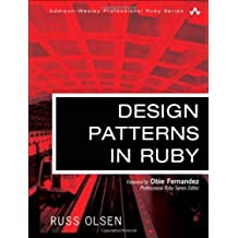 Design Patterns in Ruby by Russ Olsen (2007-12-20)