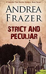Strict and Peculiar: 7 (The Falconer Files) by Andrea Frazer (2013-12-17)