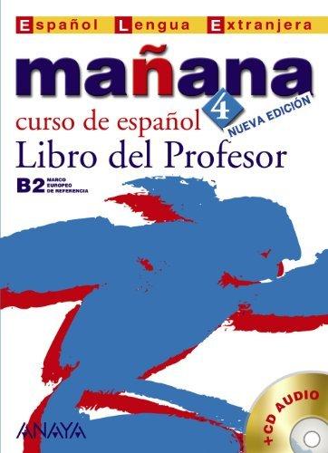 Manana - Nueva Edicion: Libro Del Profesor 4 + CD (Metodos. Manana) by Ana Isabel Blanco Gadanon (2007-08-09)