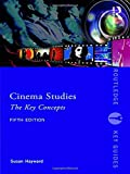 #6: Cinema Studies: The Key Concepts (Routledge Key Guides)