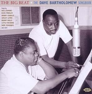 The Big Beat: The Dave Bartholomew Songbook