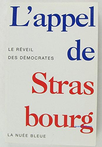 L'appel de Strasbourg : les régions aux prises avec l'Extrême droite, le réveil des démocrates