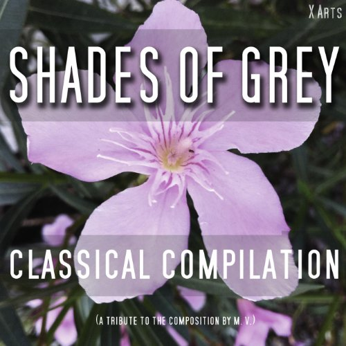 Shades of Grey - Classical Com...