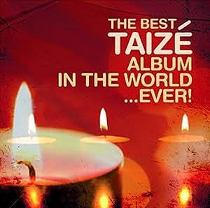 Best Taize Album Ever